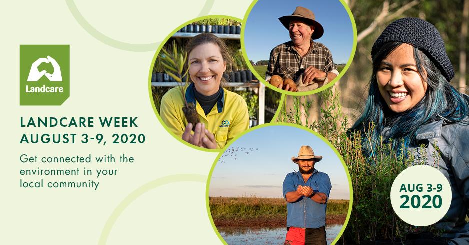 Landcare Week August 3-9 2020